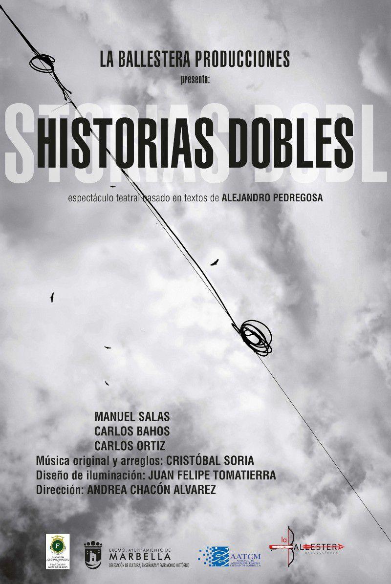 [17 Abr 2021] HISTORIAS DOBLES (Teatro, Cultura y Enseñanza, Tenencia Alcaldía San Pedro) Centro de Artes Escénicas La Alcoholera