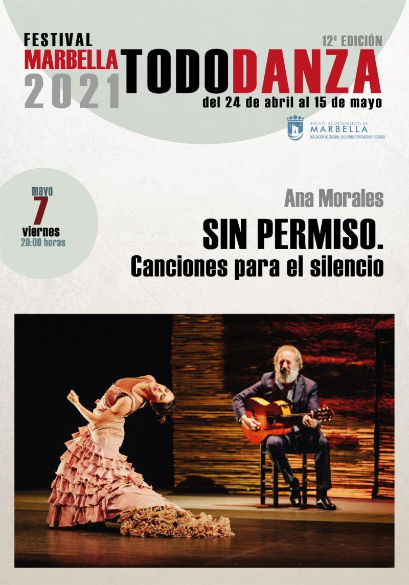 [07 May 2021] SIN PERMISO. CANCIONES PARA EL SILENCIO (Marbella Todo Danza, Cultura y Enseñanza) Teatro Ciudad de Marbella