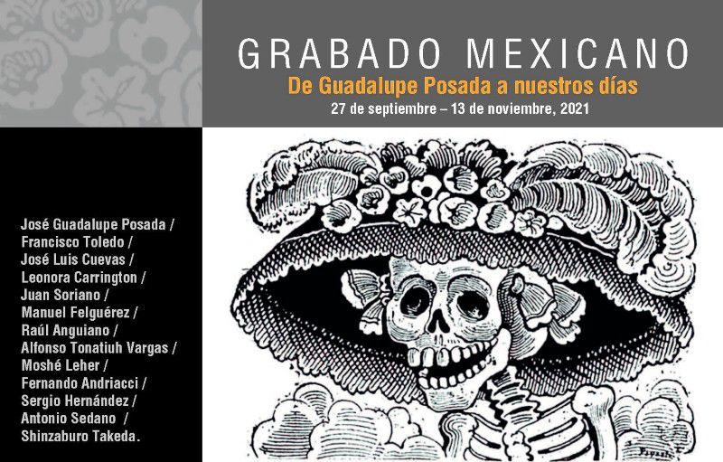 [21 Oct 2021] - GRABADO MEXICANO. DE GUADALUPE POSADA A NUESTROS DÍAS (Exposiciones, Cultura y Enseñanza) Museo del Grabado Español Contemporaneo