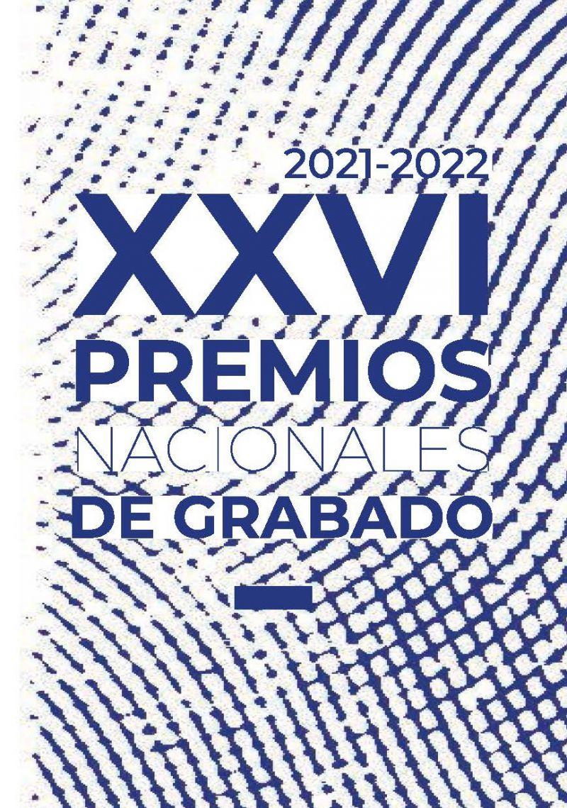 [22 Sep 2021] - XVI PREMIOS NACIONALES DE GRABADO (Concursos, Cultura y Enseñanza)