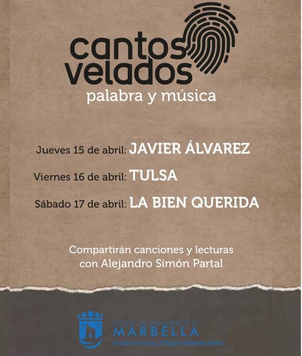 El II Ciclo 'Cantos Velados' unirá sobre el escenario del Teatro Ciudad de Marbella del 15 al 17 de abril a los artistas Javier Álvarez, Tulsa y La Bien Querida con el poeta Alejandro Simón Partal