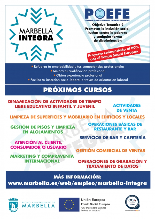 El plazo de inscripción en el programa Marbella Integra, que formará de forma gratuita y remunerada a 1.350 desempleados del municipio en los sectores más solicitados por las empresas, finalizará el 9 de septiembre