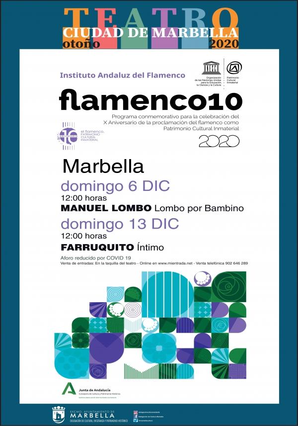 Marbella se suma a la celebración del décimo aniversario de la declaración del flamenco como Patrimonio de la Humanidad con los espectáculos de Manuel Lombo y Farruquito